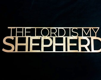 The Lord is My Shepherd - Wooden Wall Hanging - Psalm 23 - Bible Wall Hangings
