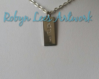 Hand Stamped Art Word Stainless Steel Rectangle Block Tag Necklace on Silver Crossed Chain or Black Faux Suede Cord