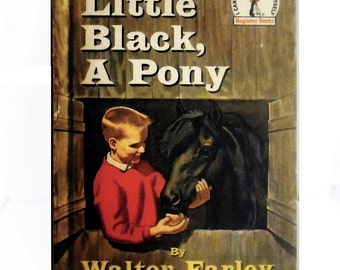 Little Black, A Pony by Walter Farley, Dr. Seuss Beginner Books, Books about Horses, Ponies, Small Horses, Old Vintage Childrens Book 1961