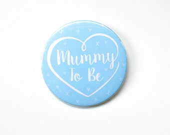 Mummy to Be Badge / Baby Shower Badge / Mum to Be Badge / Baby Shower / Its a Boy