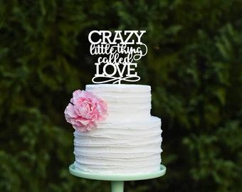 Wedding Cake Topper - Crazy Little Thing Called Love Cake Topper