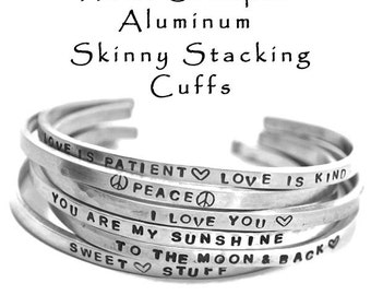Hand Stamped Aluminum Cuff Bracelet Skinny Hammered Stacking Cuffs Customized Personalized Jewely Gifts Under 12 Engraved Mantra Bracelet