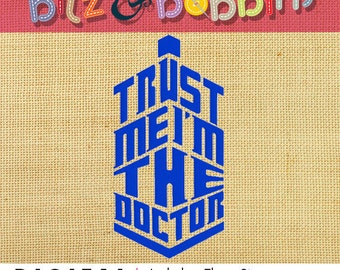 Doctor Who Trust Me I'm the Doctor - Digital Embroidery Design