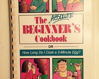 The Absolute Beginners Cookbook 1989 Easy Recipes