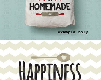 Happiness is homemade, home cooking baking kitchen quote digital cut files, SVG, DXF, studio3 files for cricut, silhouette cameo, decals