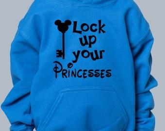 Lock Up Your Princesses Boy's Hoodie / Disney Vacation / Disney Trip / Universal Studios Vacation