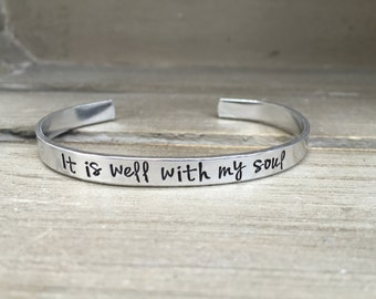 It Is Well With My Soul Hymn Bible Verse Bracelet Scripture Bracelet Hand Stamped Aluminum Brass Copper Cuff Bracelet