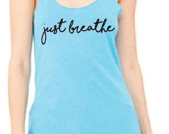 Just Breathe Racerback Tank
