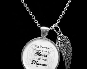 Mawmaw Angel Necklace, My Guardian Angel Lives In Heaven I Call Her Mawmaw Wing Memory Sympathy Gift Remembrance Memorial Necklace