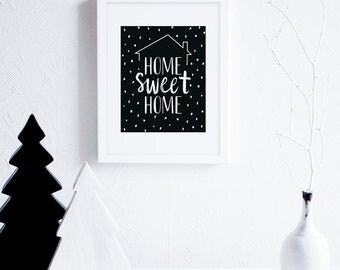 Home Sweet Home Art Printable, Printable Housewarming Gift, Black and White Art Print, Modern Typography Wall Art, Scandinavian Decor