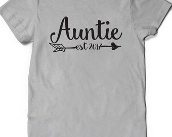 Auntie Shirt Est Since 2017 Shirt T-shirt Aunt to be Gift Sister Womens Ladies Present Pregnancy Announcement Baby Shower Reveal Party 2016