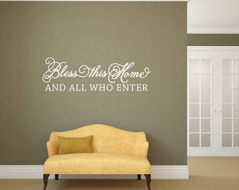 Bless this home and all who enter - Vinyl Wall Decor Decal - v2