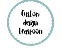 Bespoke Personalised Teaspoon