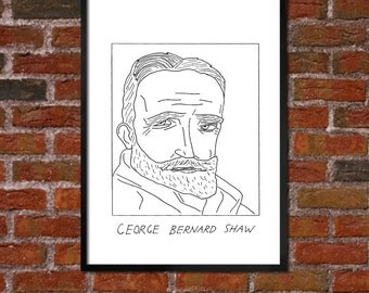 Badly Drawn George Bernard Shaw - Literary Poster - *** BUY 4, GET A 5th FREE***