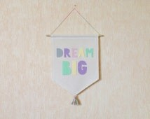 Dream Big Banner / Fabric Wall Banner / Kids banner / canvas banner / Baby nursery decor / baby shower gift / Birthday gift / Home decor