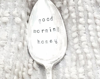 hand stamped silver spoon - good morning honey    tea spoon, coffee spoon, vintage silver spoon