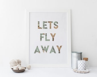 "PRINTABLE Art ""Lets Fly Away"" Typography Art Print Travel Print Map Print Travel Art Map Art World Map Print World Map Art Home Decor"