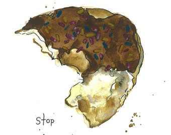 Donut stop Believin' Print