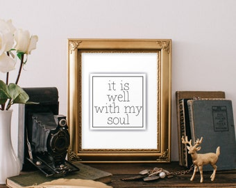 Bible verse art, It is well with my soul print, Inspirational quote, Printable art, Scripture print, Christian wall art, Biblical BD-556
