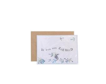Ik ben een Zeeheld I Ansichtkaart/Postcard