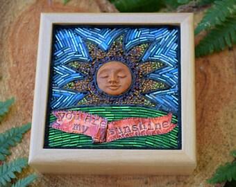 You Are My Sunshine ~ Mosaic Box