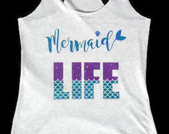 Mermaid Life racerback shirt, Mermaid Life shirt, Mermaid shirt