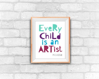 Picasso quote,Every Child Is An Artist, printable wall decor, nursery art, instant download