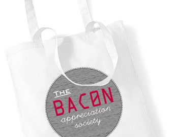 The Bacon Appreciation Society Tote Shopper Bag Breakfast Cooking Shopping