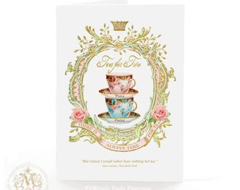 Tea for two, greeting card, vintage teacups, roses, gold crown, teacup, there is always time for tea, tea lovers, high tea, birthday card