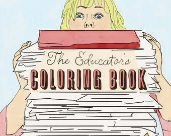 The Educator's Coloring Book {Instant Download} PDF
