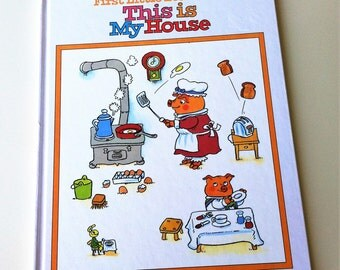 Richard Scarry's This Is My House Book , Hardcover 1995 First Little Learners Book , Vintage Children's Book , Sight Words and Pictures Book