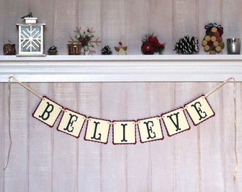 Christmas Banner - Christmas Mantle Decor - Believe Banner - Christmas Decoration - Photo Prop - Winter Decor - Holiday Paper Garland