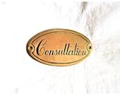CONSULTATION Plaque Solid Copper for Home or Bistro, Vintage