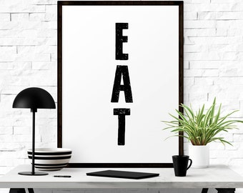 Eat Sign, Modern Kitchen Art, Kitchen Signs, Dining Room Wall Art, Eat Wall Decor, Kitchen Wall Art, Eat Printable, Home Decor