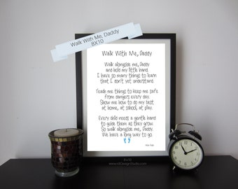 First Father's Day, Walk With Me Daddy, Father's Day Gift, New Dad Print, Father's Day Print, Inspirational Print, Gift Idea, Christmas Gift