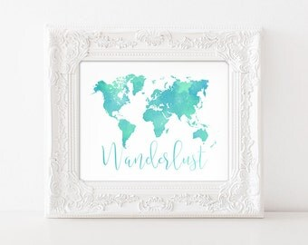 Wanderlust - Digital Wall Art Print PRINTABLE Travel Adventure World Map Curiosity Bedroom Home Decor Graduation Gift Watercolor Green Blue