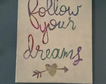 Follow Your Dreams Canvas