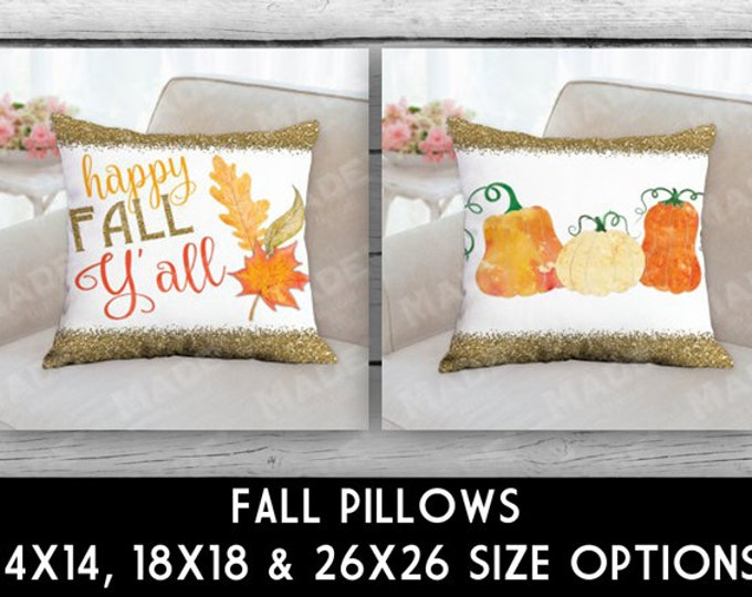 HAPPY FALL Y'ALL Double-Sided Pillow, Fall, Autumn, Home Decor, Seasons, Decorate, Leaves, Pumpkins