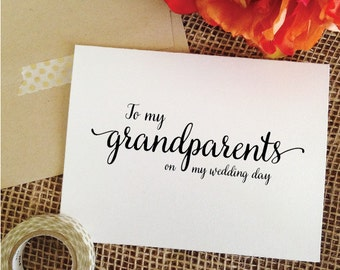 To my GRANDPARENTS on my wedding day Card to my grandmother to my grandfather ( Lovely )