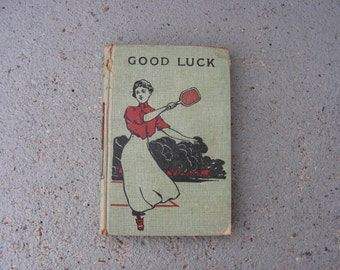Vintage book GOOD LUCK by Mrs L T Meade