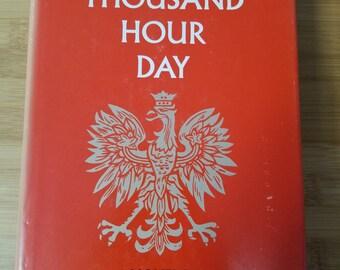 The Thousand Hour Day W.S. Kuniczak