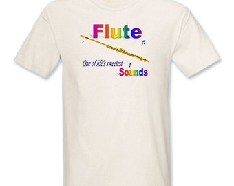 Flute One of Life's Sweetest Sounds T-Shirt