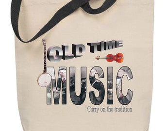 Old Time Music - Carry on the Tradition Tote Bag