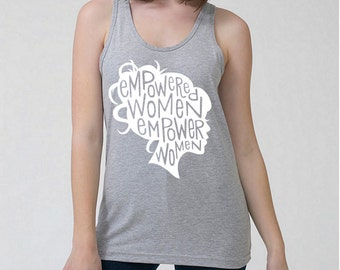 Feminist Art Tank Top/ Feminist Quote / Girl Boss / Empowered Women Empower Women Print