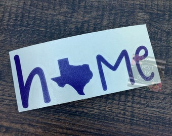 Texas Home Decal | Home Texas Decal | Car Decal | Vinyl Decal | Texas Love Decal | Love Texas Sticker |