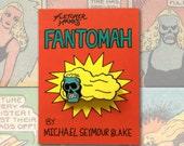 "Fletcher Hanks' ""Fantomah"" Pin"