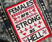Females are strong as hell - embroidered iron-on patch - Kimmy Schmidt