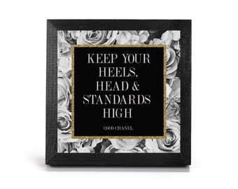 Keep Your Heels, Head & Standards High - Coco Chanel Quote - Cubicle Frame/Office Print/Cubicle Decor