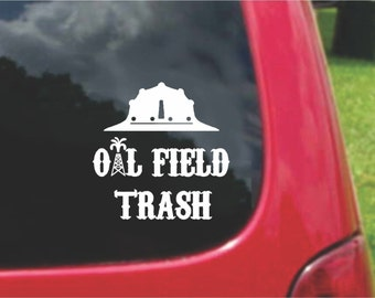Set (2 Pieces) Oil field Trash Sticker Decals 20 Colors To Choose From.  U.S.A Free Shipping
