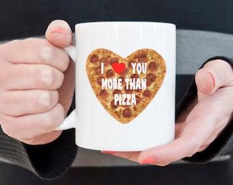 Pizza mug, I love you, coffee mug, novelty mug, I love pizza, statement mug, funny mugs, sarcasm, Pepperoni pizza, valentines day gift